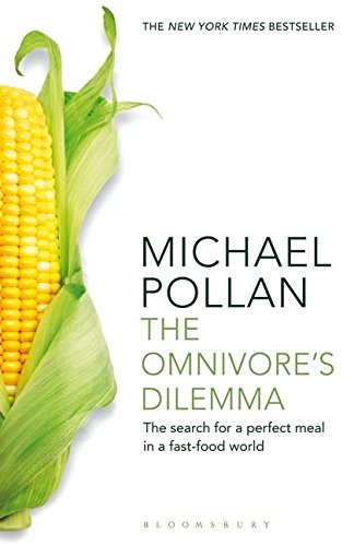 9781408812181: The Omnivore's Dilemma: The Search for a Perfect Meal in a Fast-Food World (reissued)