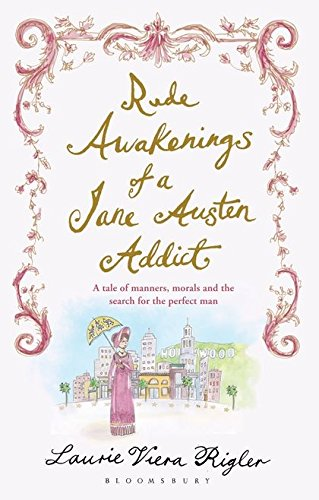 9781408813065: Rude Awakenings of a Jane Austen Addict