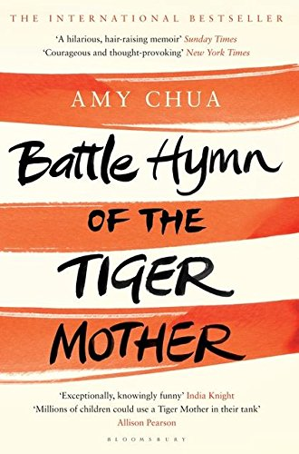 9781408813164: Battle Hymn of the Tiger Mother (Export ed)