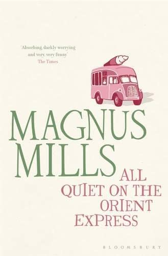 9781408813768: All Quiet on the Orient Express: reissued