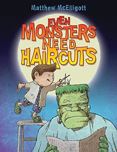 9781408813935: Even Monsters Need Haircuts