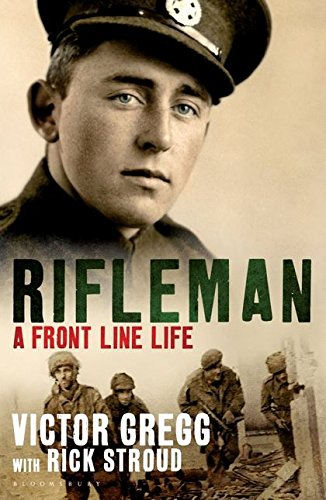 9781408813966: Rifleman: A Front Line Life. Rick Stroud and Victor Gregg