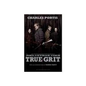 True Grit. Charles Portis: Portis, Charles Portis