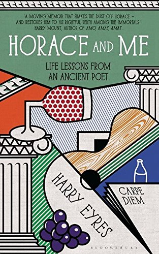 9781408814581: Horace and Me: Life Lessons from an Ancient Poet