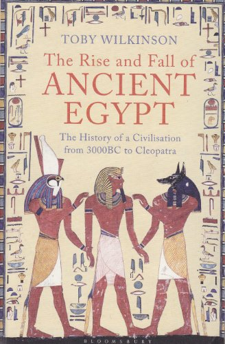 9781408815243: The Rise and Fall of Ancient Egypt
