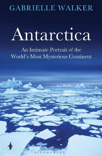 9781408815427: Antarctica: An Intimate Portrait of the World's Most Mysterious Continent