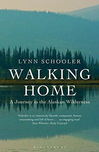 9781408817704: Walking Home: A Journey in the Alaskan Wilderness