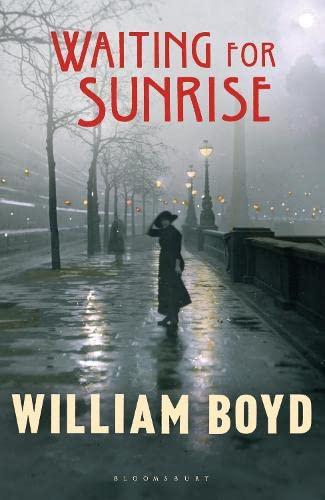 9781408817742: Waiting for Sunrise by Boyd, William ( Author ) ON Feb-16-2012, Hardback