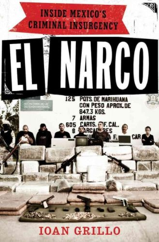9781408819562: El Narco: The Bloody Rise of Mexican Drug Cartels