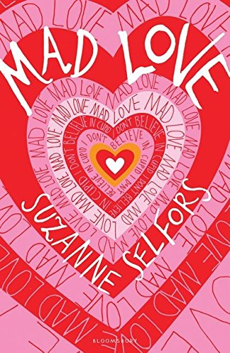 Mad Love (9781408819623) by Selfors, Suzanne