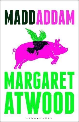 Maddaddam. { SIGNED & DATED in WEEK of PUBLICATION.} { FIRST U.K. EDITION/ FIRST PRINTING.}.{ AS ...