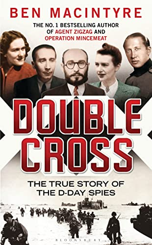 DOUBLE CROSS - THE TRUE STORY OF THE D-DAY SPIES - SIGNED FIRST EDITION FIRST PRINTING