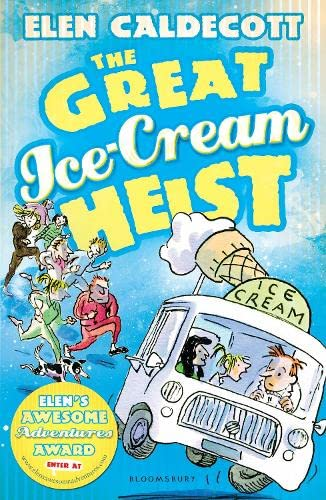 9781408820506: The Great Ice-Cream Heist