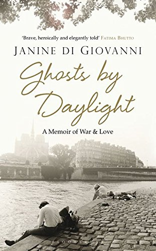 9781408820513: Ghosts By Daylight: A Memoir of War and Love
