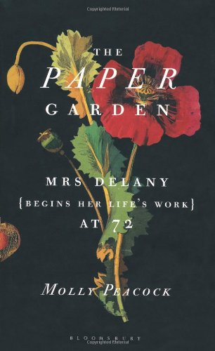 9781408821015: The Paper Garden: Mrs Delany Begins Her Life's Work at 72
