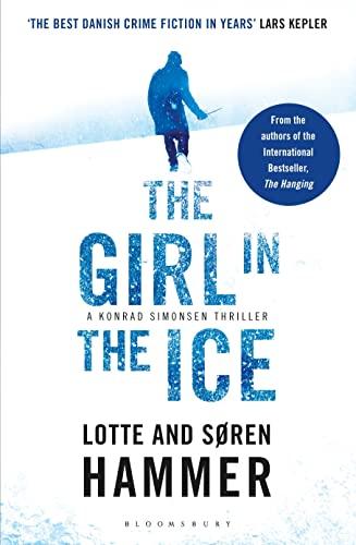 9781408821091: The Girl in the Ice (A Konrad Simonsen Thriller)