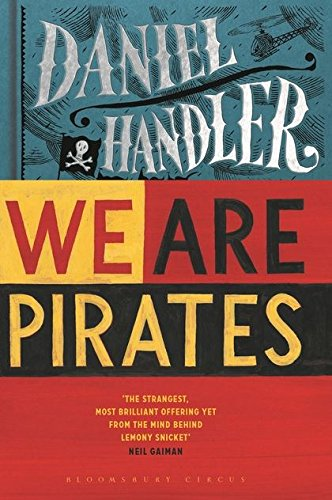 9781408821459: We are Pirates: A Novel