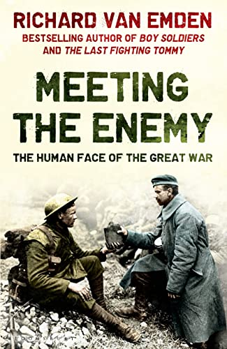 9781408821640: Meeting the Enemy: The Human Face of the Great War