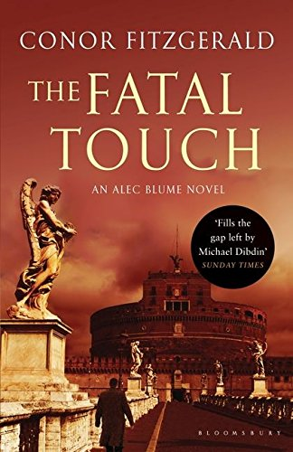 9781408821732: The Fatal Touch: An Alec Blume Novel (Commissario Alec Blume 2)