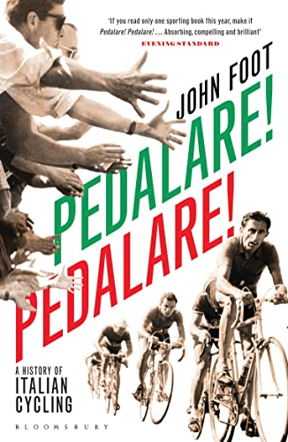 9781408822197: Pedalare! Pedalare!: A History of Italian Cycling.