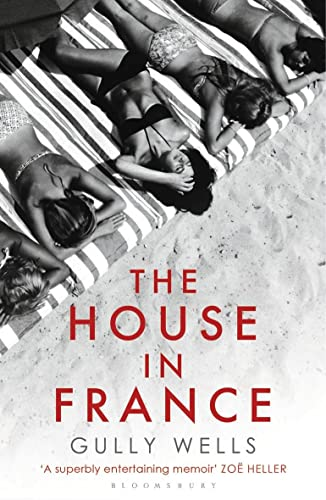 9781408822258: The House in France: A Memoir