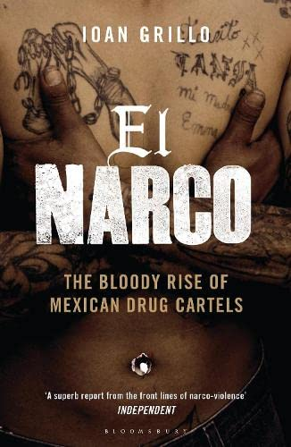 9781408822432: El Narco: The Bloody Rise of Mexican Drug Cartels