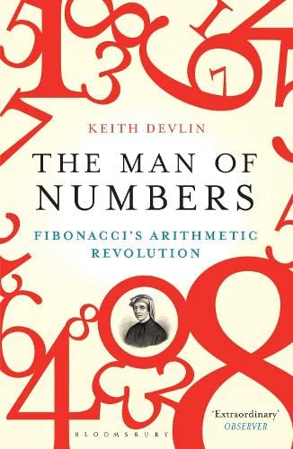 9781408822487: The Man of Numbers: Fibonacci's Arithmetic Revolution