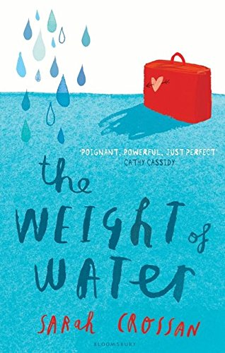 The Weight of Water (A FIRST PRINTING): Crossan, Sarah