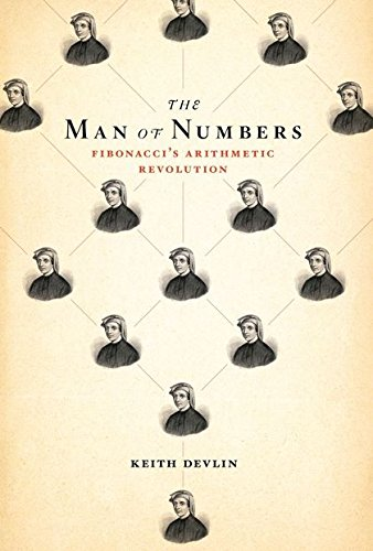 9781408824443: The Man of Numbers: Fibonacci's Arithmetic Revolution