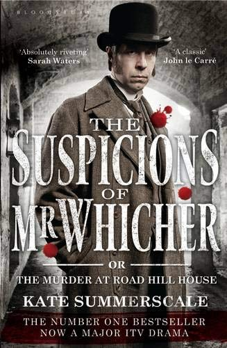 9781408824528: The Suspicions of Mr. Whicher: Or the Murder at Road Hill House (TV Tie-In Edition)