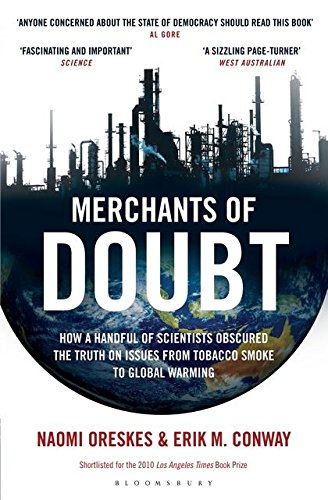 9781408824665: Merchants of Doubt: How a Handful of Scientists Obscured the Truth on Issues from Tobacco Smoke to Global Warming