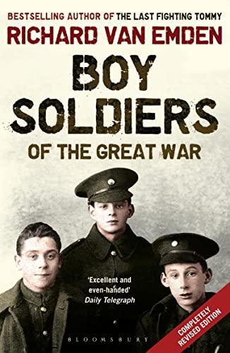 Boy Soldiers of the Great War: van Emden, Richard