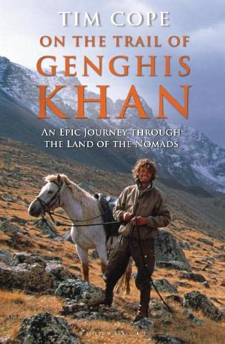 9781408825051: On the Trail of Genghis Khan: An Epic Journey Through the Land of the Nomads