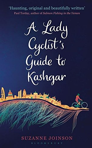9781408825143: A Lady Cyclist's Guide to Kashgar