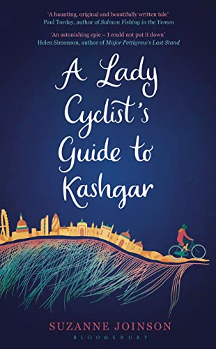 9781408825204: A Lady Cyclist's Guide to Kashgar