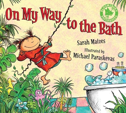 9781408825884: On My Way to the Bath