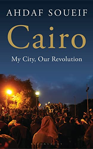 9781408826072: Cairo: My City, Our Revolution