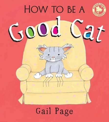 9781408826188: How to Be a Good Cat