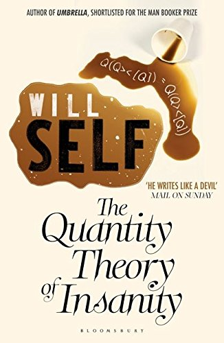 9781408827451: Quantity Theory of Insanity