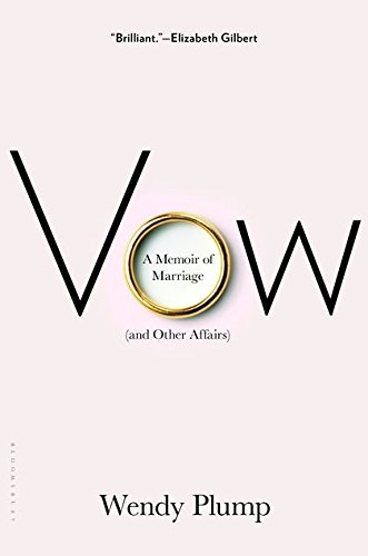 9781408827802: Vow: A Memoir of Marriage (and Other Affairs)