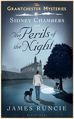 SIDNEY CHAMBERS AND THE PERILS OF THE NIGHT - THE GRANTCHESTER MYSTERIES BOOK TWO - RARE SIGNED &...