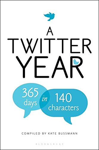 9781408828472: Twitter Year: 365 Days in 140 Characters