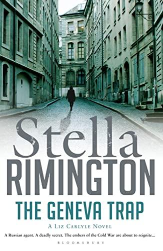 The Geneva Trap: A Liz Carlyle novel