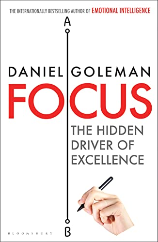 9781408829110: Focus. The Hidden Driver Of Excellence