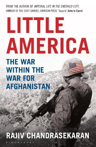 9781408830079: Little America: The War within the War for Afghanistan