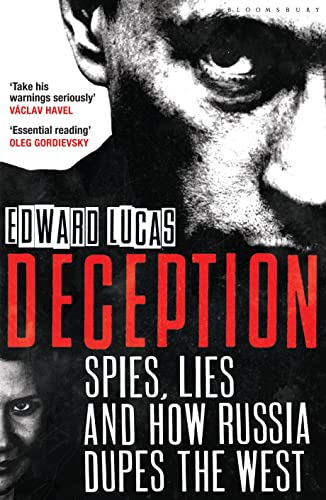 9781408830192: Deception: Spies, Lies and How Russia Dupes the West