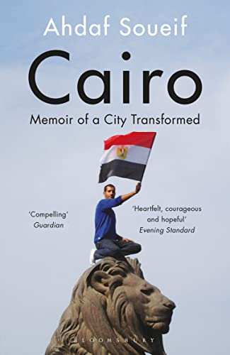 9781408830505: Cairo: Memoir of a City Transformed