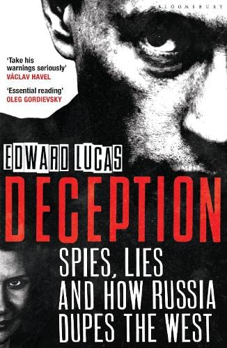9781408831038: Deception: Spies, Lies and How Russia Dupes the West