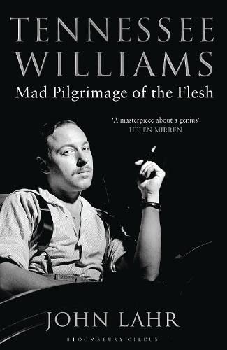 9781408831458: Tennessee Williams: Mad Pilgrimage of the Flesh