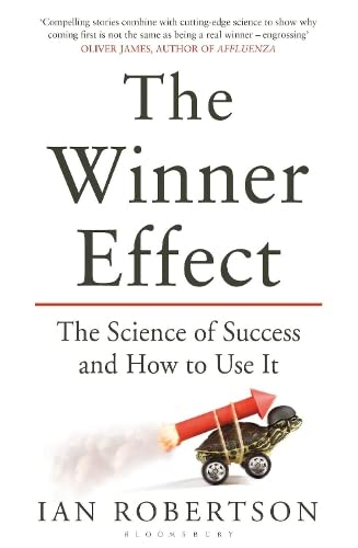 9781408831656: The Winner Effect: The Science of Success and How to Use It